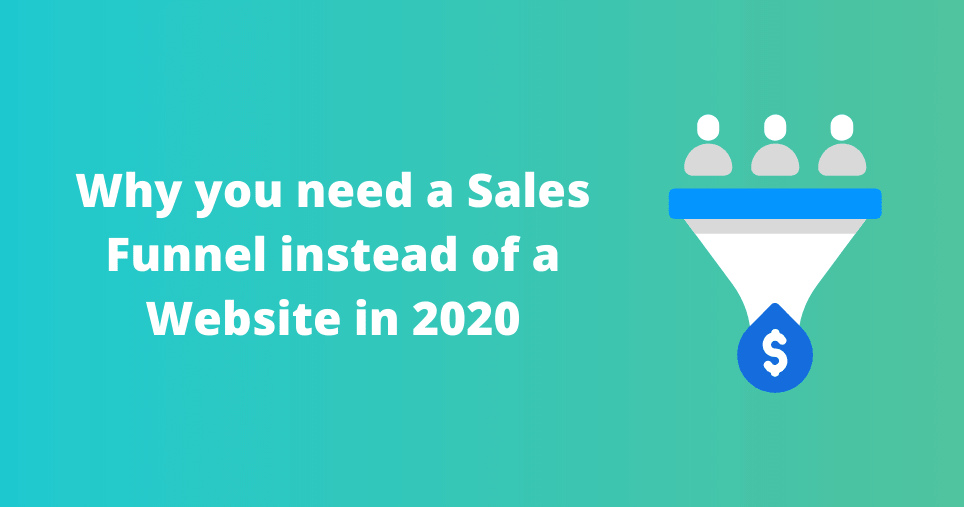 why-you-need-a-sales-funnel-instead-of-a-website